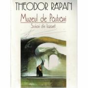 Muzeul de pastravi, scrisori din Lazaret - Theodor Rapan