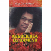 Negocierea cu oamenii volumul 1 - Ana Dumitrescu