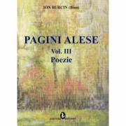 Pagini alese volumul 3 poezie - Ion Burcin