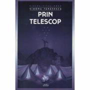 Prin telescop - Simona Tanasescu