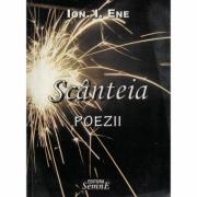 Scanteia, poezii - Ion I. Ene