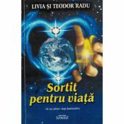 Sortit pentru viata - Livia si Teodor Radu