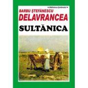 Sultanica, Barbu Stefanescu Delavrancea