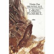 Tarziu, Ploierul - Nicolae Dan Fruntelata