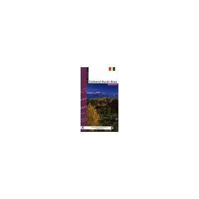 Culoarul Rucar-Bran (Ghid turistic)