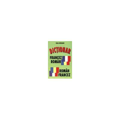 Dictionar Francez – Roman / Roman – Francez