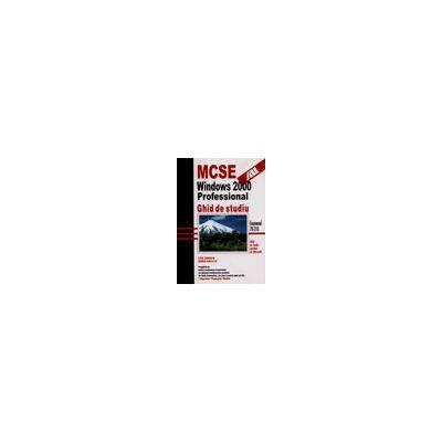 MCSE Windows 2000 Profesional. Ghid de studiu
