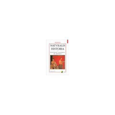 Naturalis historia. Enciclopedia cunostintelor din Antichitate. Volumul al IV-lea: Remedii vegetale