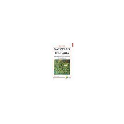 Naturalis historia. Enciclopedia cunostintelor din Antichitate. Volumul al V-lea: Medicina si farmacologie