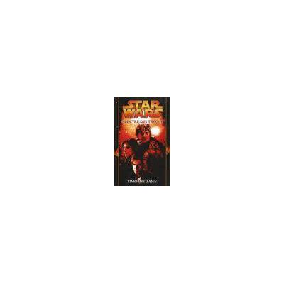 Star Wars - Spectre din trecut
