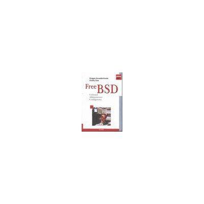 Free BSD Utilizare, Administrare, Configurare