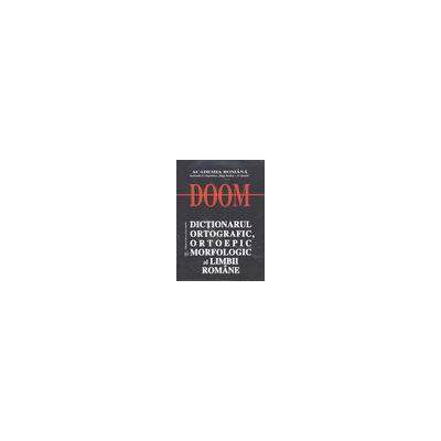 D.O.O.M. - Dictionarul ortografic, ortoepic, si morfologic al limbii romane