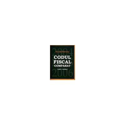 Codul fiscal comparat 2004-2005-2006