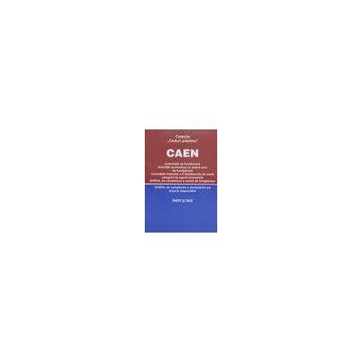 Clasificarea activitatilor din economia nationala. CAEN 2006