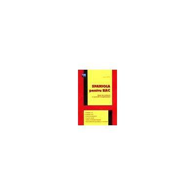 Spaniola pentru BAC tipuri de subiecte si exercitii recapitulative