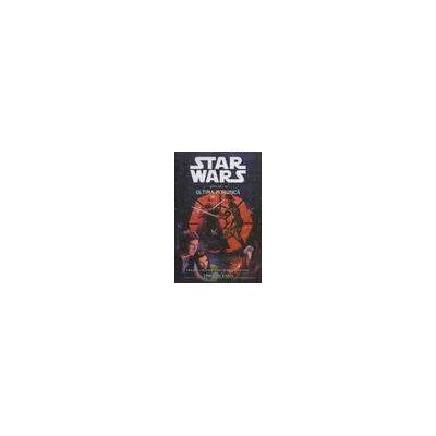Star Wars Vol. III Ultima Porunca