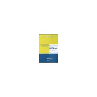 Introducere in Dreptul constitutional  Note de curs Editia a 2-a,revazuta