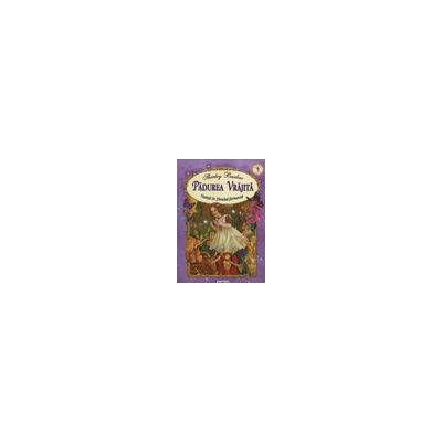 Padurea vrajita - Nunta in tinutul fermecat