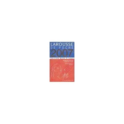 LAROUSSE DE POCHE 2007 - Edition Mise A Jour - 40000 noms communs, 8000 noms propres