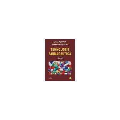 Tehnologie Farmaceutica Vol III