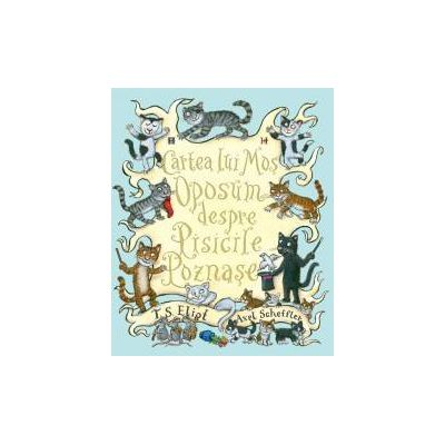 Cartea lui Mos Oposum despre Pisicile Poznase