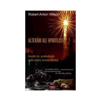 Alterari ale spiritului - Studii de psihologie aplicabila momentului