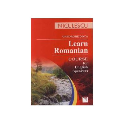 Apprenons le roumain. Cours pour les francais qui veulent apprendre le roumain