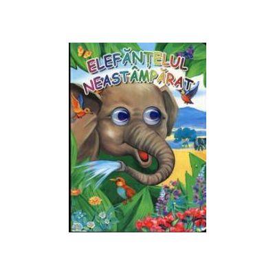 Elefantelul neastamparat