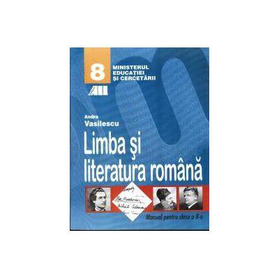 Limba si literatura romana - Manual pentru clasa a 8-a