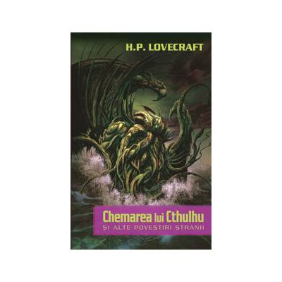 Chemarea lui Cthulhu si alte povestiri stranii