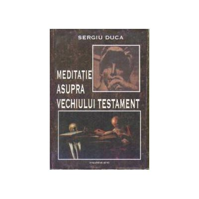 Meditatie asupra Vechiului testament