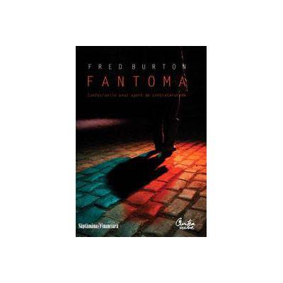 Fantoma. Confesiunile unui agent de contraterorism