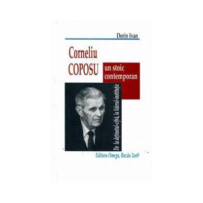 Corneliu Coposu. Un stoic contemporan. De la detinutul-cifra, la liderul institutie
