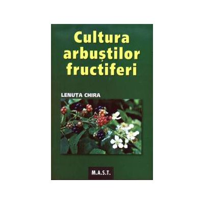 Cultura arbustilor fructiferi