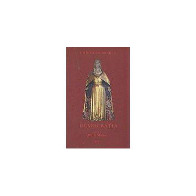 Democratia - o religie a Marii Mame, vol. III