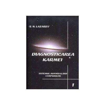 Diagnosticarea Karmei - Vol.1 - Sistemul autoreglarii campurilor