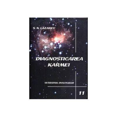 Diagnosticarea Karmei - Vol. 11 - Sfarsitul dialogului