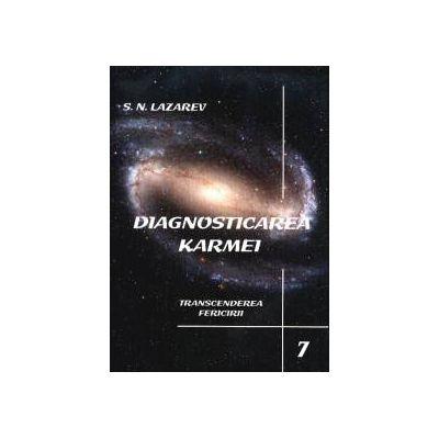 Diagnosticarea karmei - Vol. 7 - Transcenderea Fericirii