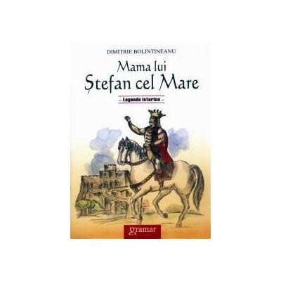 Mama lui Stefan cel Mare