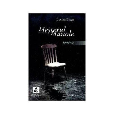 Mesterul Manole. Teatru