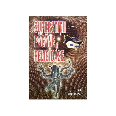 Superstitii pagane, religioase