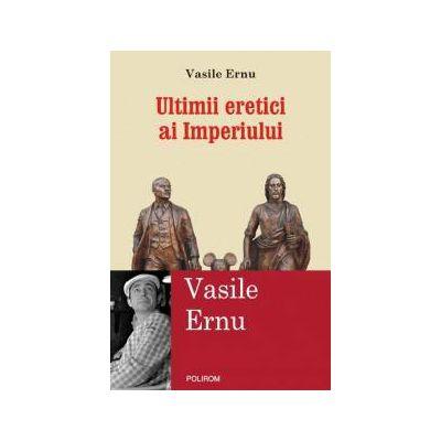 Ultimii eretici ai Imperiului