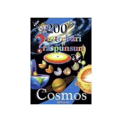 200 intrebari si raspunsuri - Cosmos