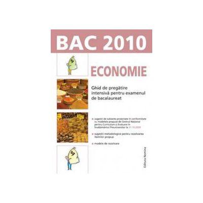 Economie. Ghid de pregatire intensiva pentru examenul de bacalaureat 2010