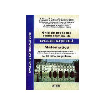 Ghid de pregatire pentru examenul de Evaluare Nationala 2010 - Matematica