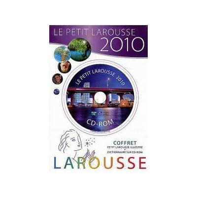Le Petit Larousse 2010. Coffret (Petit Larouse illustre + dictionnaire sur CD-ROM)