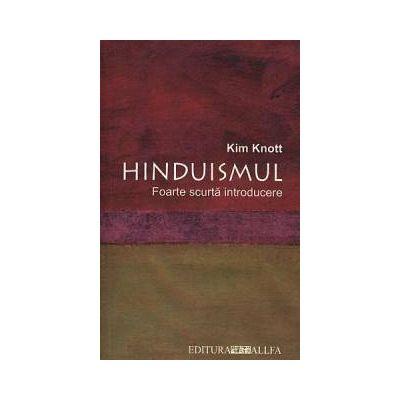 Hinduismul. Foarte scurta introducere