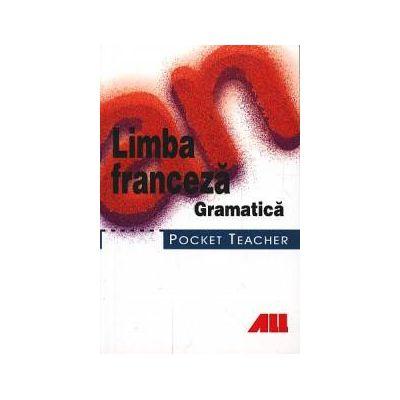 Limba franceza - Gramatica. Pocket teacher