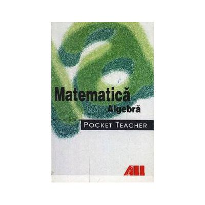Matematica - Algebra. Pocket teacher