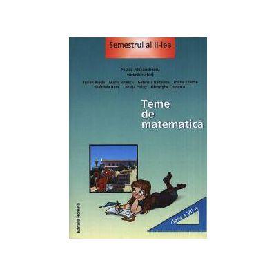 Teme de matematica. Clasa a VII-a, semestrul al II-lea